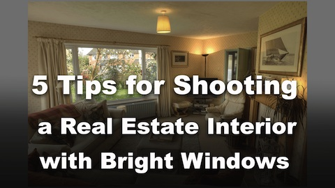 tips to photograph real estate interiors with bright windows